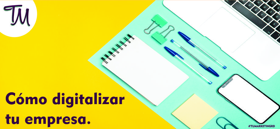Cómo digitalizar tu empresa.